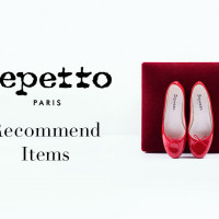 【Repetto】RECOMMEND ITEMS